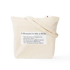Hire a Doula! Tote Bag