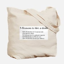 Hire a Doula! Tote Bag
