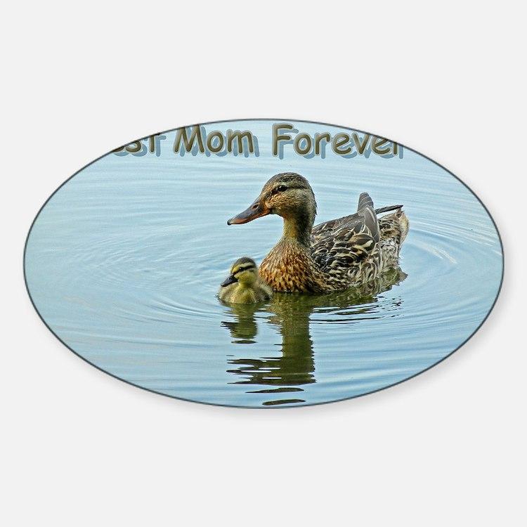 Best mom forever Sticker (Oval)