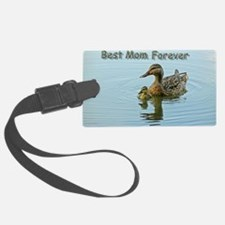 Best mom forever Luggage Tag