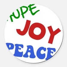 Hope Joy Peace Green ONLY Round Car Magnet
