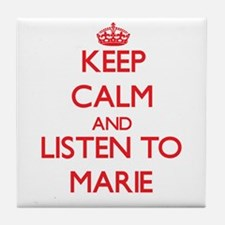 Keep Calm and listen to Marie Tile Coaster