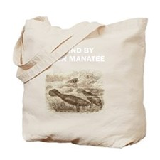Stand By Your Manatee White Tote Bag