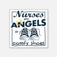 "Nurses Are Angels in Comfy  Square Sticker 3"" x 3"""