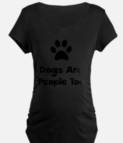 Dogs People Too Black T-Shirt