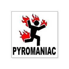 "pyroman Square Sticker 3"" x 3"""