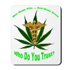Who Do You Trust Green words Mousepad