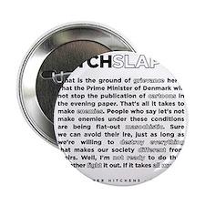 "Christopher Hitchens Hitchslap 07 bac 2.25"" Button"