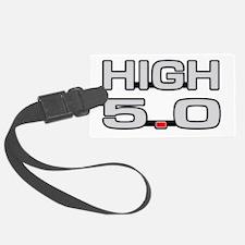 High 5.0 Luggage Tag