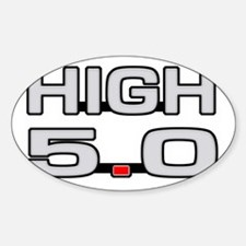 High 5.0 Sticker (Oval)