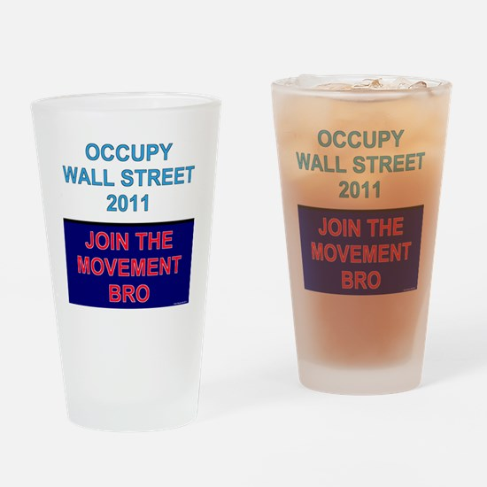 Join-the-movement-bro Drinking Glass