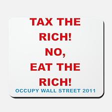 tax-eat-the-rich Mousepad