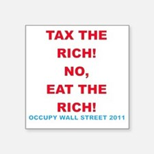 """tax-eat-the-rich Square Sticker 3"""" x 3"""""""