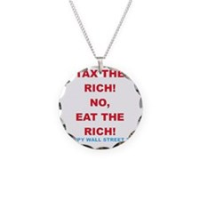 tax-eat-the-rich Necklace