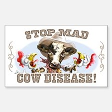 Funny Stop Mad Cow Disease Rectangle Decal