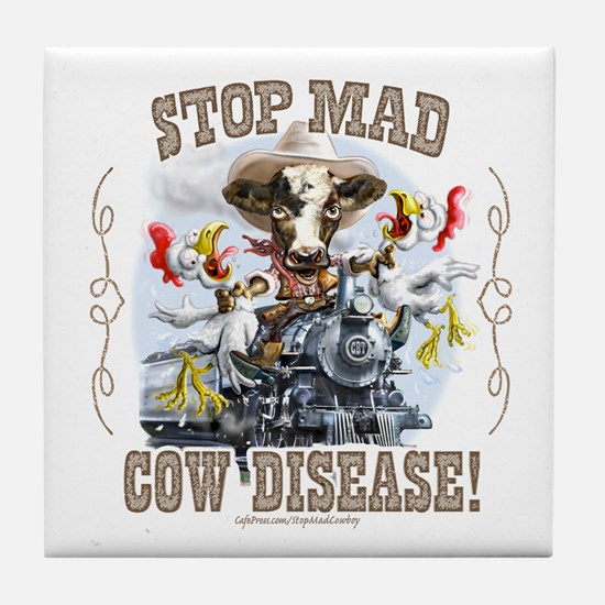Funny Stop Mad Cow Disease Tile Coaster