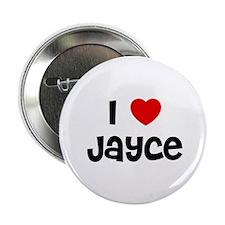 I * Jayce Button