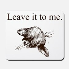 Leave it to me... Beaver (front only) Mousepad