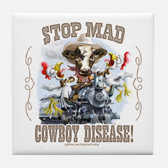 Funny Stop Mad Cowboy Tile Coaster