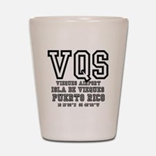 AIRPORT CODES - VQS, ISLA DE VIEQUES, P Shot Glass
