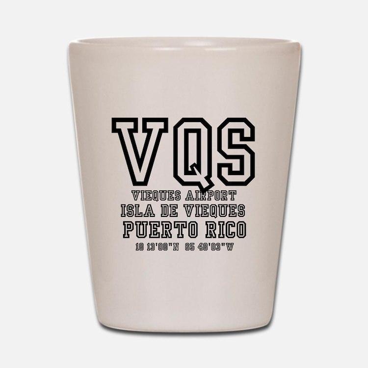 AIRPORT CODES - VQS, ISLA DE VIEQUES, P Shot Glass