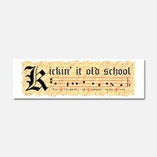 Kickin It Old School - Gregorian Car Magnet 10 x 3