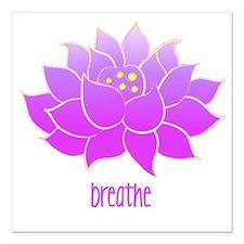 """breathe lotus Square Car Magnet 3"""" x 3"""""""
