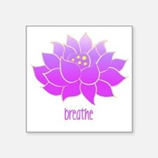 "breathe lotus Square Sticker 3"" x 3"""