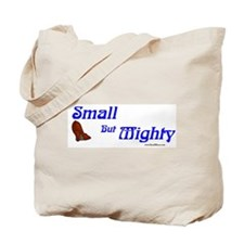 Small but Mighty Tote Bag