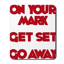 red, Go Away, whoopass Mousepad