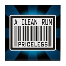 A Clean Run Priceless Tile Coaster