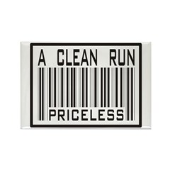 A Clean Run Priceless Rectangle Magnet