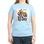 Steak & BJ Day Women's Light T-Shirt