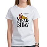 Steak & BJ Day Women's T-Shirt