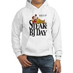 Steak & BJ Day Hooded Sweatshirt