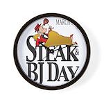 Steak & BJ Day Wall Clock
