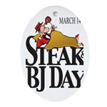 Steak & BJ Day Oval Ornament