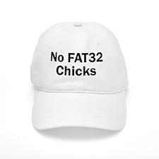 No FAT32 Chicks Baseball Cap