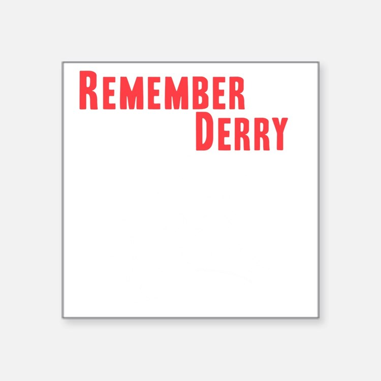 "Remember Derry Neutral Square Sticker 3"" x 3"""