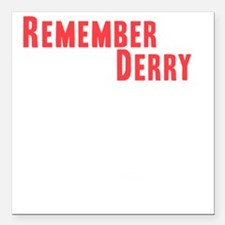 "Remember Derry Neutral Square Car Magnet 3"" x 3"""