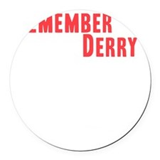 Remember Derry Neutral Round Car Magnet