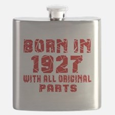 Born In 1927 With All Original Parts Flask