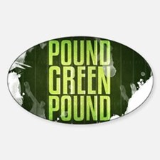 POUNDGREEN_cp Sticker (Oval)