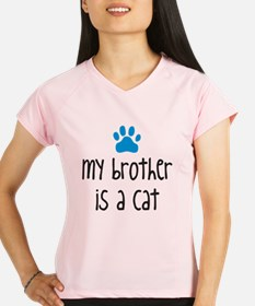 brother is a cat- blue Performance Dry T-Shirt