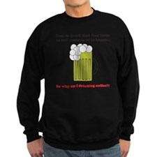 beer coffee mug3 Sweatshirt