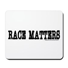RACE MATTERS Products Mousepad