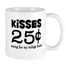 25 Cents Kisses Mug