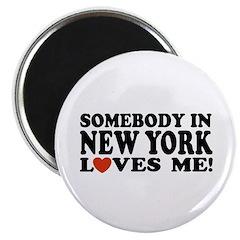 Somebody in New York Loves Me Magnet