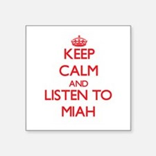 Keep Calm and listen to Miah Sticker