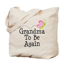 Grandma To Be again Tote Bag